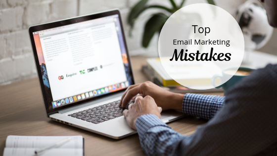 Top 3 Email Marketing Mistakes & How to Fix Them